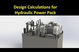 Hydraulic Power Pack Design Calculations | GrabCAD Tutorials