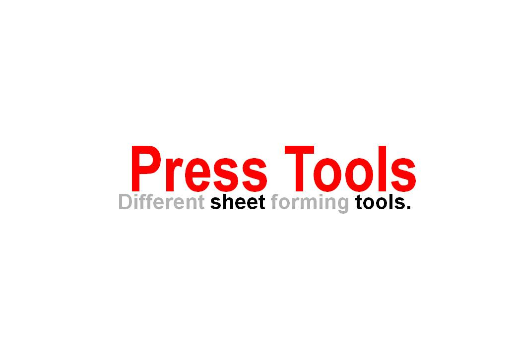 Design of Press tools | GrabCAD Questions