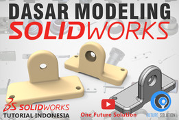 SolidWorks Tutorial Indonesia #015 (Eng Sub) - Dasar Modeling (Basic Part Modeling)