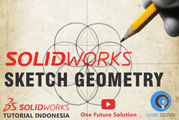 SolidWorks Tutorial Indonesia #009 (Eng Sub) - SolidWorks Sketch Geometry