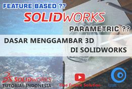 SolidWorks Tutorial Indonesia #003 (Eng Sub) - Dasar Menggambar 3D Di SolidWorks (3D Modeling Basic)