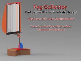 Fog Collector - Swivel Frame