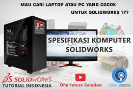 SolidWorks Tutorial Indonesia #002 (Eng Sub) - Spesifikasi Komputer (Computer Specification)