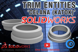 SolidWorks Tutorial Indonesia #020 (Eng Sub) - Trim Entities 'Celana (Katok)'