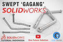 SolidWorks Tutorial Indonesia #031 (Eng Sub) - Swept 'Gagang'