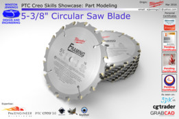"PTC Creo Skills Showcase: Milwaukee 5-3/8"" Circular Saw Blade"
